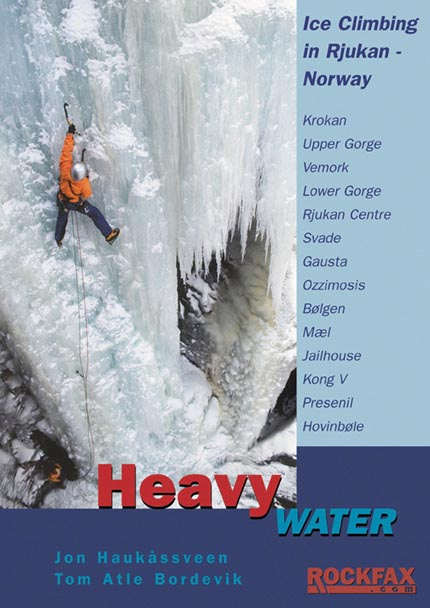 Heavy Water – Rjukan Ice
